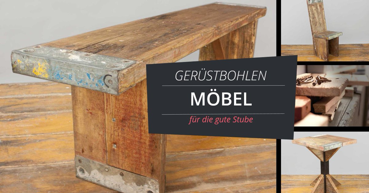 m bel aus ger stbohlen. Black Bedroom Furniture Sets. Home Design Ideas