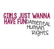 Anne Jellema On Twitter Girls Just Wanna Have Fundamental Human