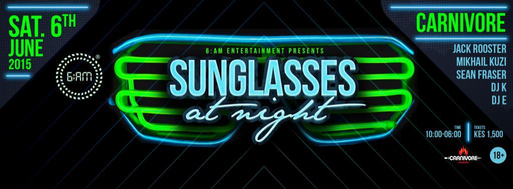 This weekend we team up,with @6amkenya. #SunGlassesAtNight is back!!!! http://t.co/D5MYD3YBbj