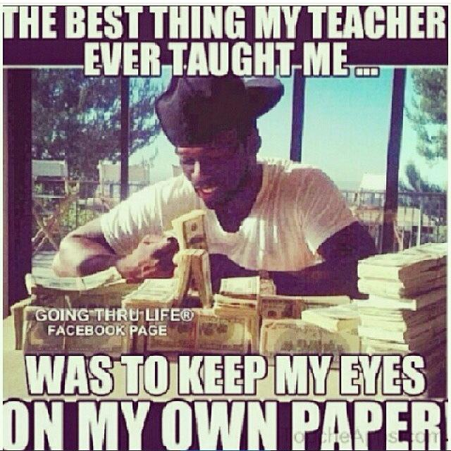 My Teacher Taught Me
