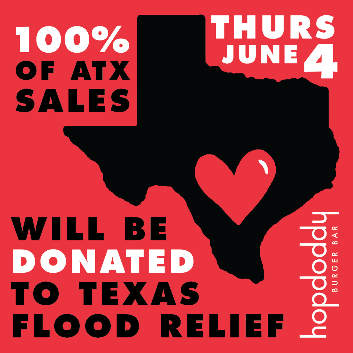 100% OF SALES at #Hopdoddy in #Austin all day on THURS, 6/4 will be donated to @barnabas1664 for TX Flood Relief. http://t.co/AuknCVEHf9