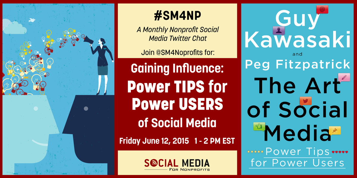 POWER TIPS for POWER USERS of #socialmedia: Join the #SM4NP tweetchat Fri, Jun 12. http://t.co/6GZ69Aisfe #influencer http://t.co/4mZs9pgSeg