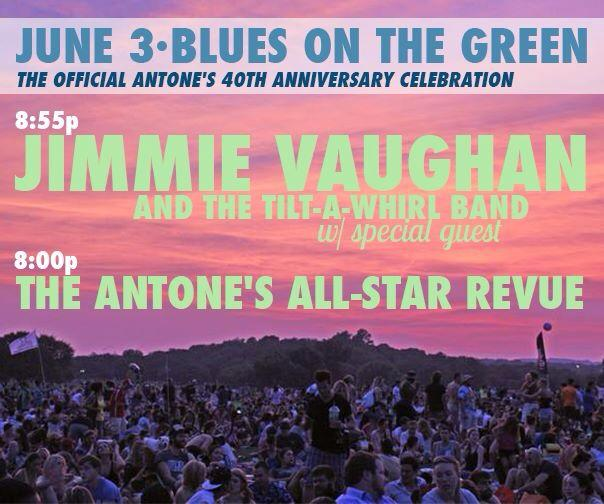 Celebrate 40 years of @AntonesNightclb TONIGHT at @KGSR's Blues on the Green w/ @JimmieVaughan and friends. #BOTG25 http://t.co/odobSpIN02
