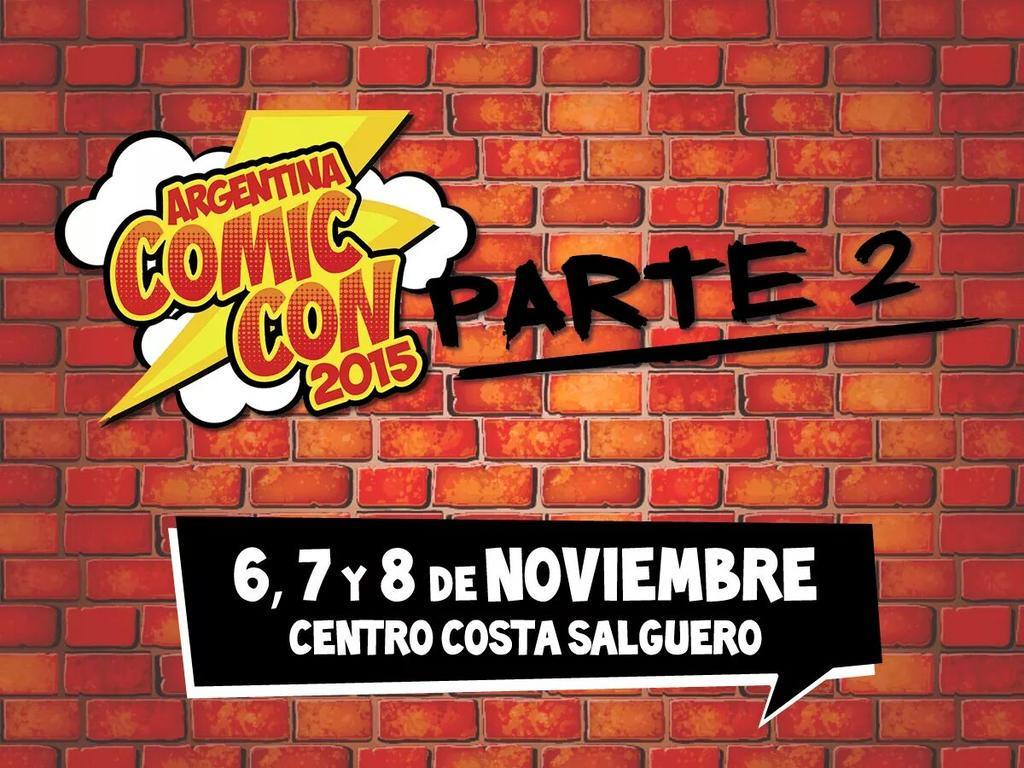 [EVENTO] ARGENTINA COMIC CON 2DA PARTE 6, 7, 8 de Noviembre CGp9x7yXIAECqBA