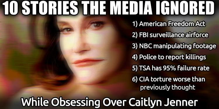 10 Stories the Mainstream Media Ignored While Obsessing Over #CaitlynJenner http://t.co/uYHBROMhwy #ATS #Jenner http://t.co/YLtzPan1vV