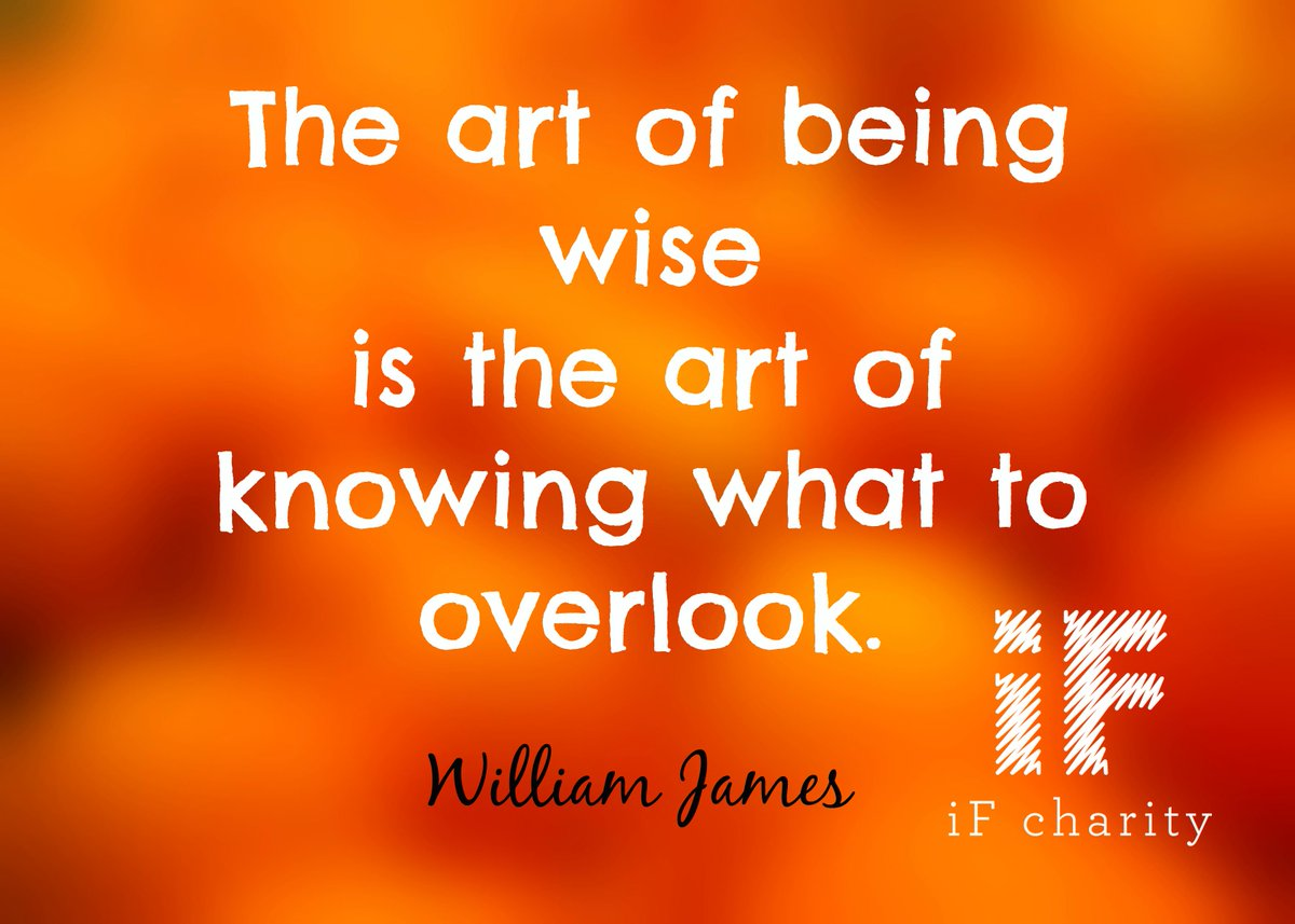 The art of being wise is the art of knowing what to overlook.  William James http://t.co/fPTvEOWmdh