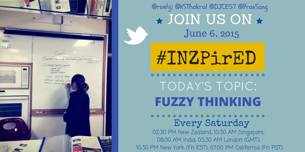 Are children taught to think fuzzily? Is that even a word? Find out in 15 mins on #INZPirED #txeduchat #txed #edchat http://t.co/AYfvpLTs2f