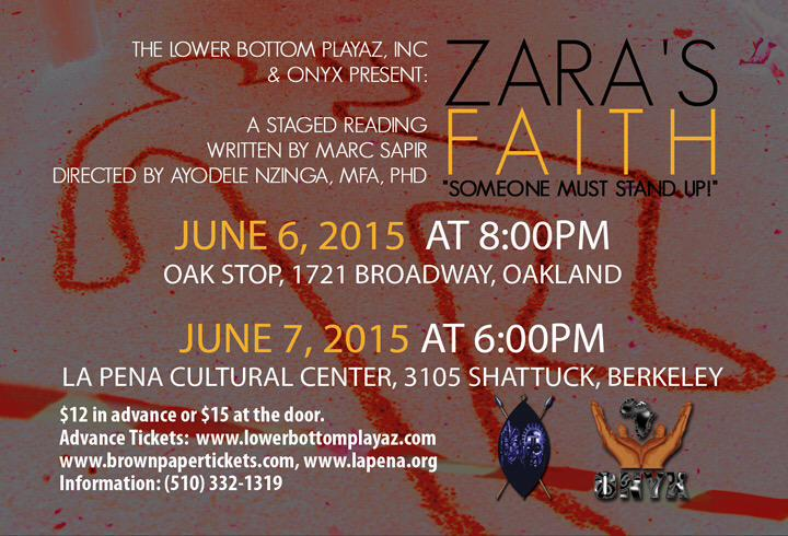 """Zara's Faith: """"Someone Must Stand Up.""""  A Play. @ Oak Stop 