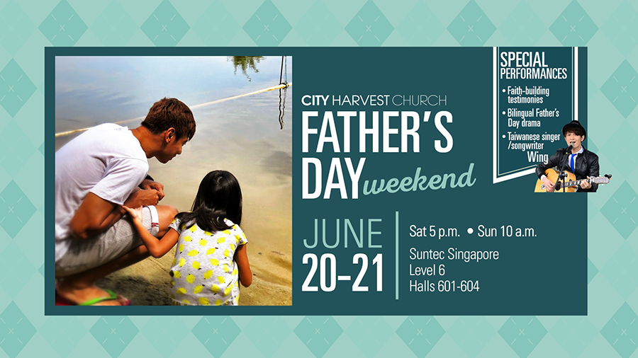 "City Harvest Church on Twitter: ""Celebrate Father's Day ..."