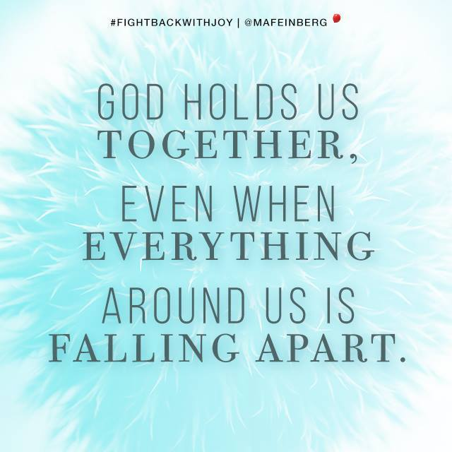 Margaret Feinberg On Twitter God Holds Us Together Even When