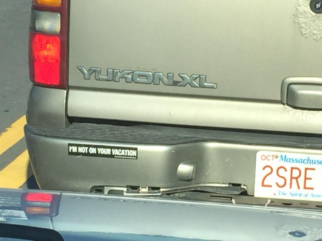 Bumper sticker of the year spotted on Cape Cod. Local guy, I'm assuming...cc @universalhub http://t.co/ll6hUqzDr3