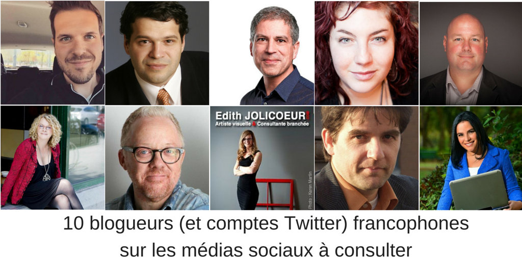 10 blogueurs francophones sur les médias sociaux à consulter absolument http://t.co/bLWdWMgt7g (merci @arcducanada ) http://t.co/1cTP94GzpD