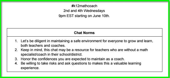 Don't forget the #k12mathcoach chat will be this Wed, June 10th @ 9 pm EST.  Check out the chat norms below! #MTBoS http://t.co/7i84y8QJRF