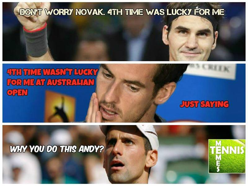Tennis Memes On Twitter Fourth Time Lucky For Roger Federer While Unlucky For Andy Murray How About Novak Djokovic Tennismemes Http T Co Lvjtsioaby