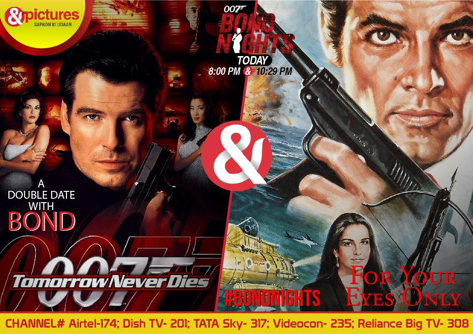 Plan your date with 007 on the #BONDNIGHTS with back-to-back BondMovies only on @AndPicturesIN !pic.twitter.com/pdiXJA8LU7