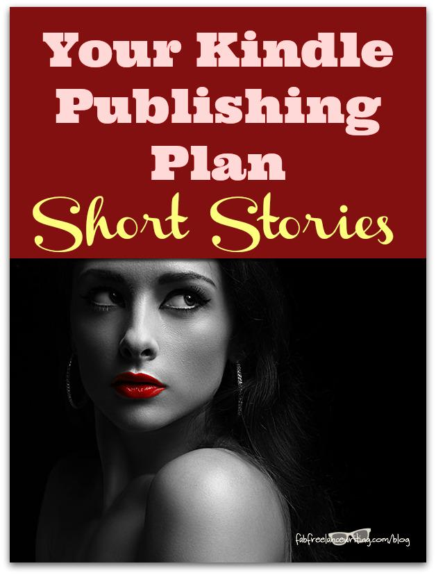 Your Kindle Publishing Plan: Turbocharge It With Short Stories http://t.co/wVJHX873GY http://t.co/Hn5fAsqDXG