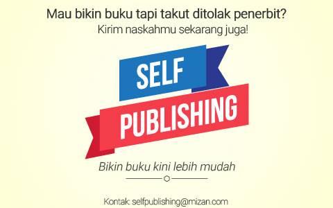 Hasil gambar untuk self publishing mizan