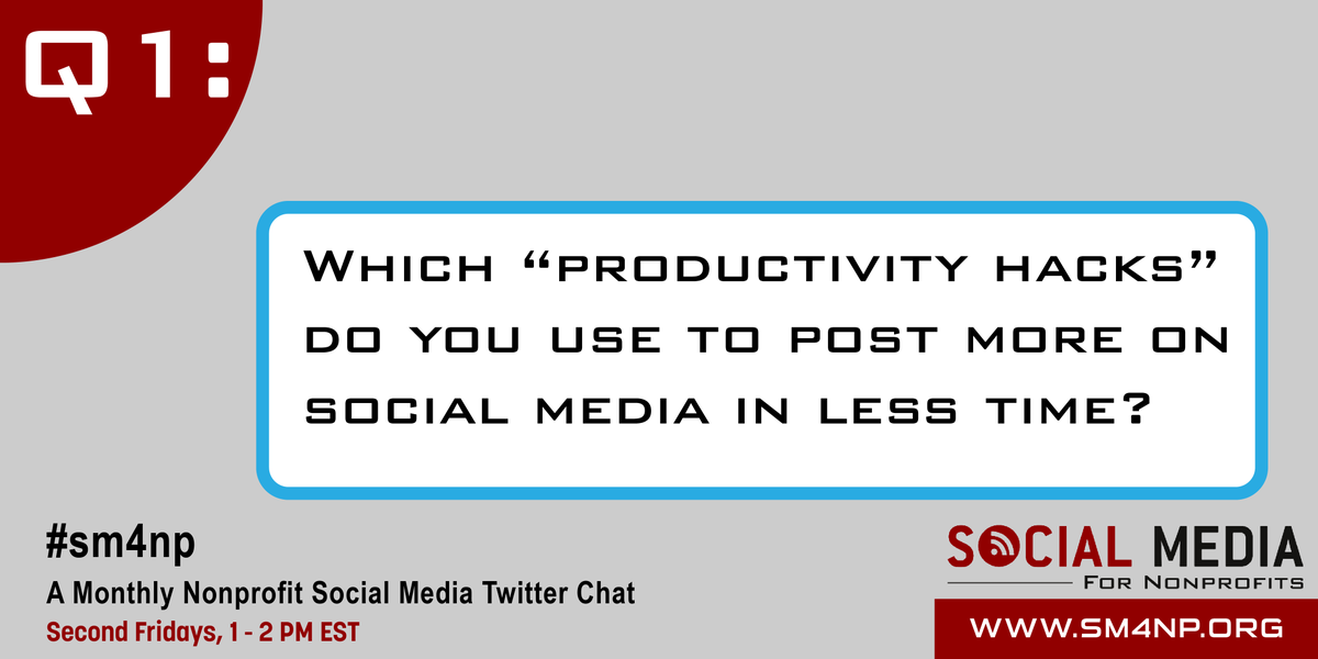 "Q1: Which ""productivity hacks"" do you use to post more on social media in less time? #SM4NP #ArtofSocial http://t.co/12cQ1Z8Qqn"
