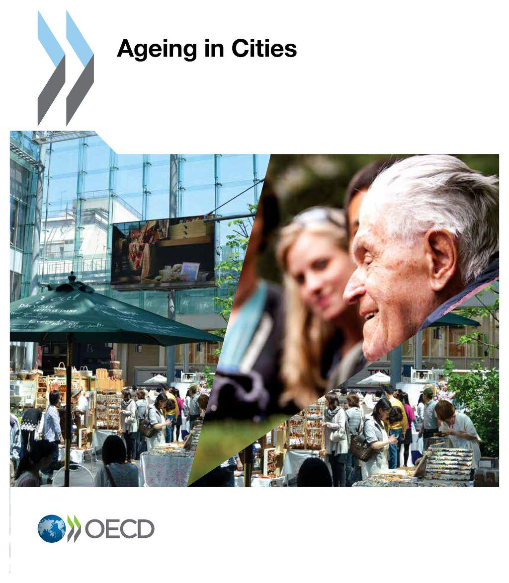 """Ageing in Cities,"" @OECD 2015 report: http://t.co/tyMyidq3eK  #AgeBoom http://t.co/2EUtitCnTp"