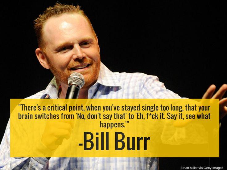 bill burr quotes - photo #9