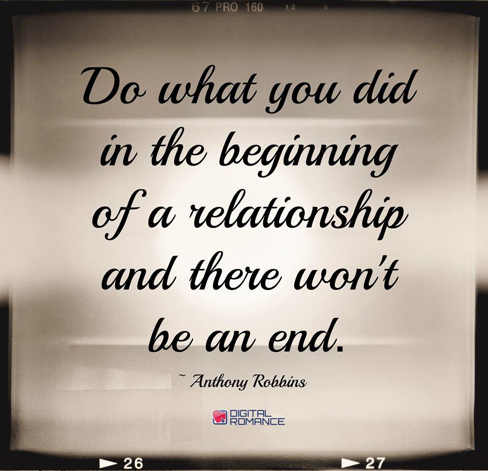 "Beginning Relationship Quotes: Digital Romance Inc On Twitter: ""Do What You Did In The"
