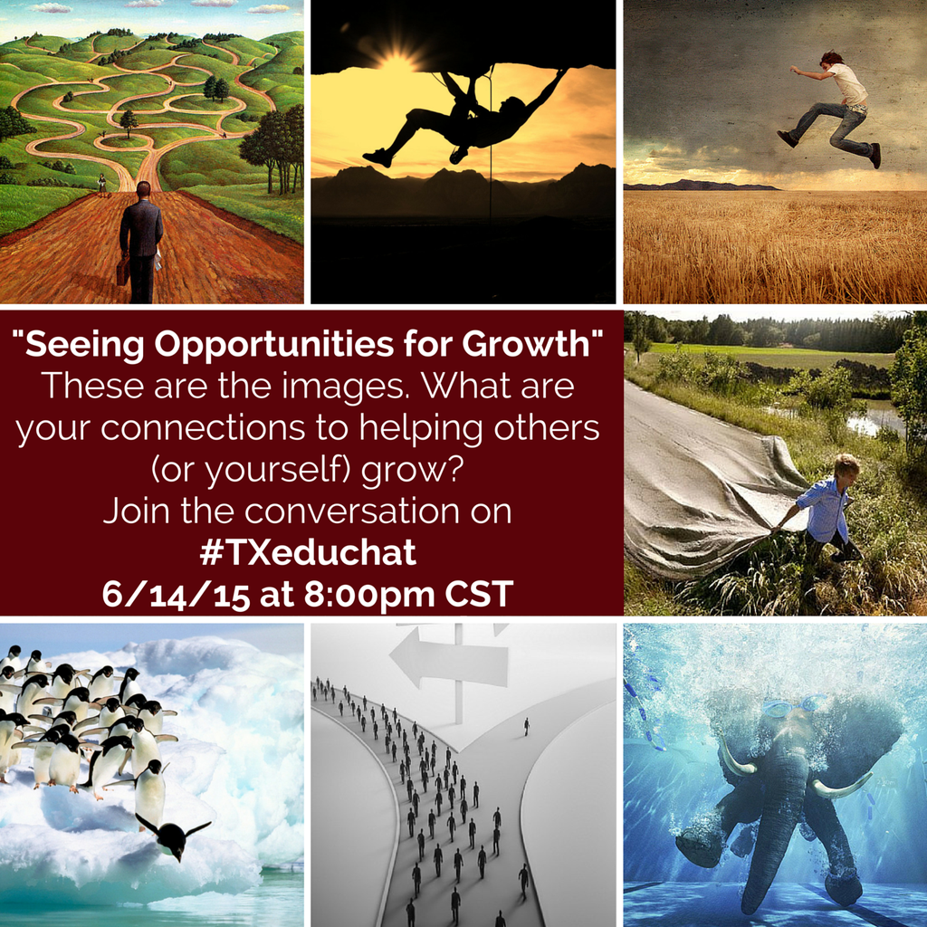 Welcome to the chat on Seeing Opportunities for Growth w/host @aaron_hogan! #txeduchat http://t.co/hRi0tAovIu