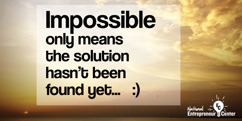 """Impossible"" only means the solution hasn't been found yet :p #entrepreneurship #startup #inspiration #motivation http://t.co/ph3OP5Tfk7"