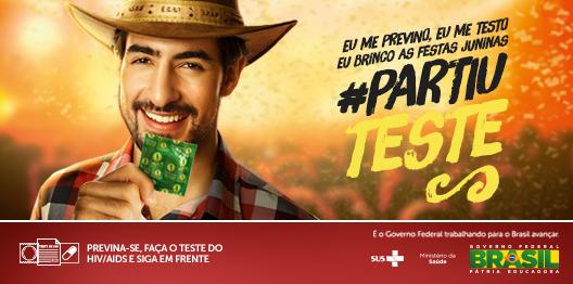 P/ curtir as festas juninas, proteja-se, aproveite c/ responsabilidade: use camisinha #PartiuFestaJunina #PartiuTeste