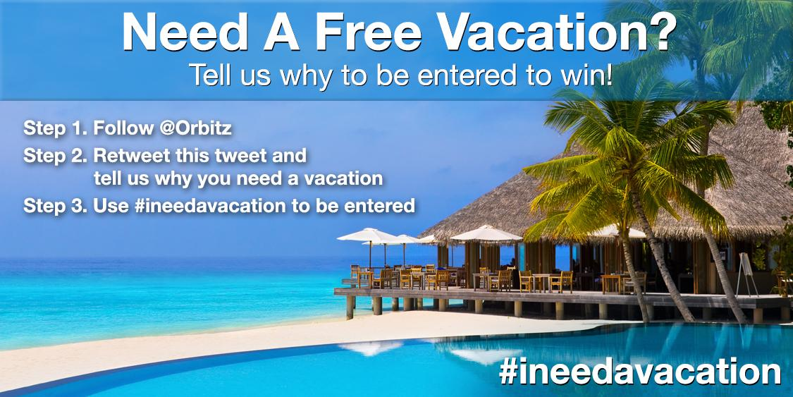 Retweet why you need a vacation to win a trip! #ineedavacation #giveaway Official Rules: http://t.co/TYEKy1ZDTn http://t.co/0ptBDF3XyF