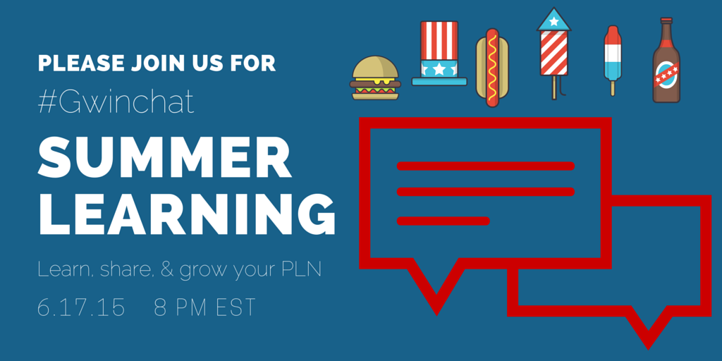 Join us in 1 hour for #Gwinchat to talk all things Summer Learning. Can't wait to learn with you tonight! http://t.co/3laBqn2pcg