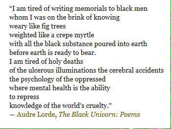 Audre Lorde, Eulogy for Alvin Frost.  So tired :( #BlackLivesMatter http://t.co/BwKfmBdqNd