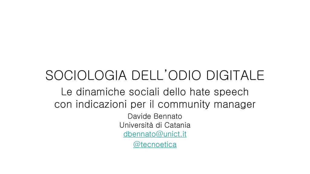 Domani a #wmf15 nella plenaria sullo #HateSpeech parlerò di #sociologia dell'odio #digitale non mancare http://t.co/auk5W8QxFP
