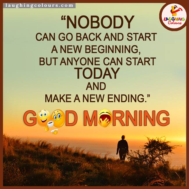Laughing Colours On Twitter Goodmorning Newbegining Httptco