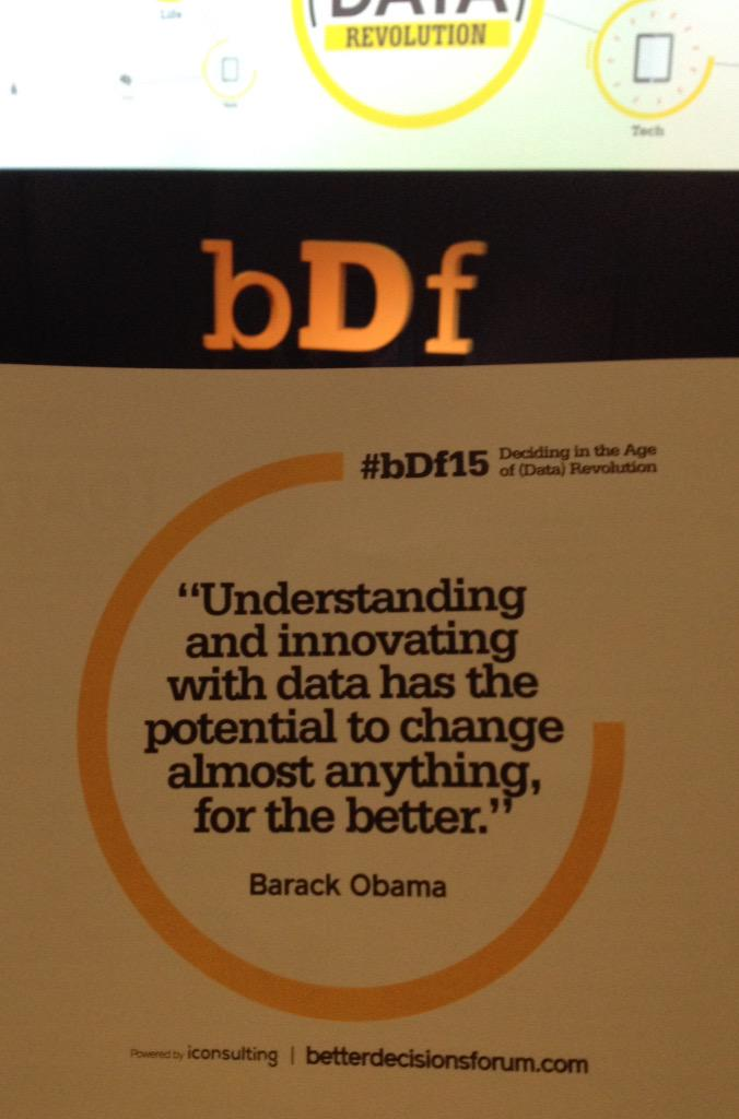 """Understandong and innovating with data has the potential to change almost anything for the better"" Obama  #bDf15 http://t.co/brDErOnWaO"