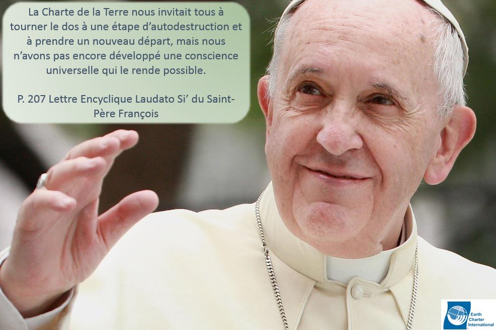 Encyclique  #laudatosi sur le Changement Climatique,le @Pontifex_fr cite et fait référence à la #CharteDeLaTerre ... http://t.co/W2VPeJhJQs