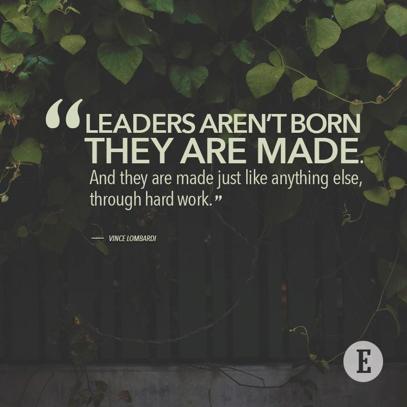 leader are made not born Are leaders born or made i or is the question even relevant wwwimdch are leaders born or made.