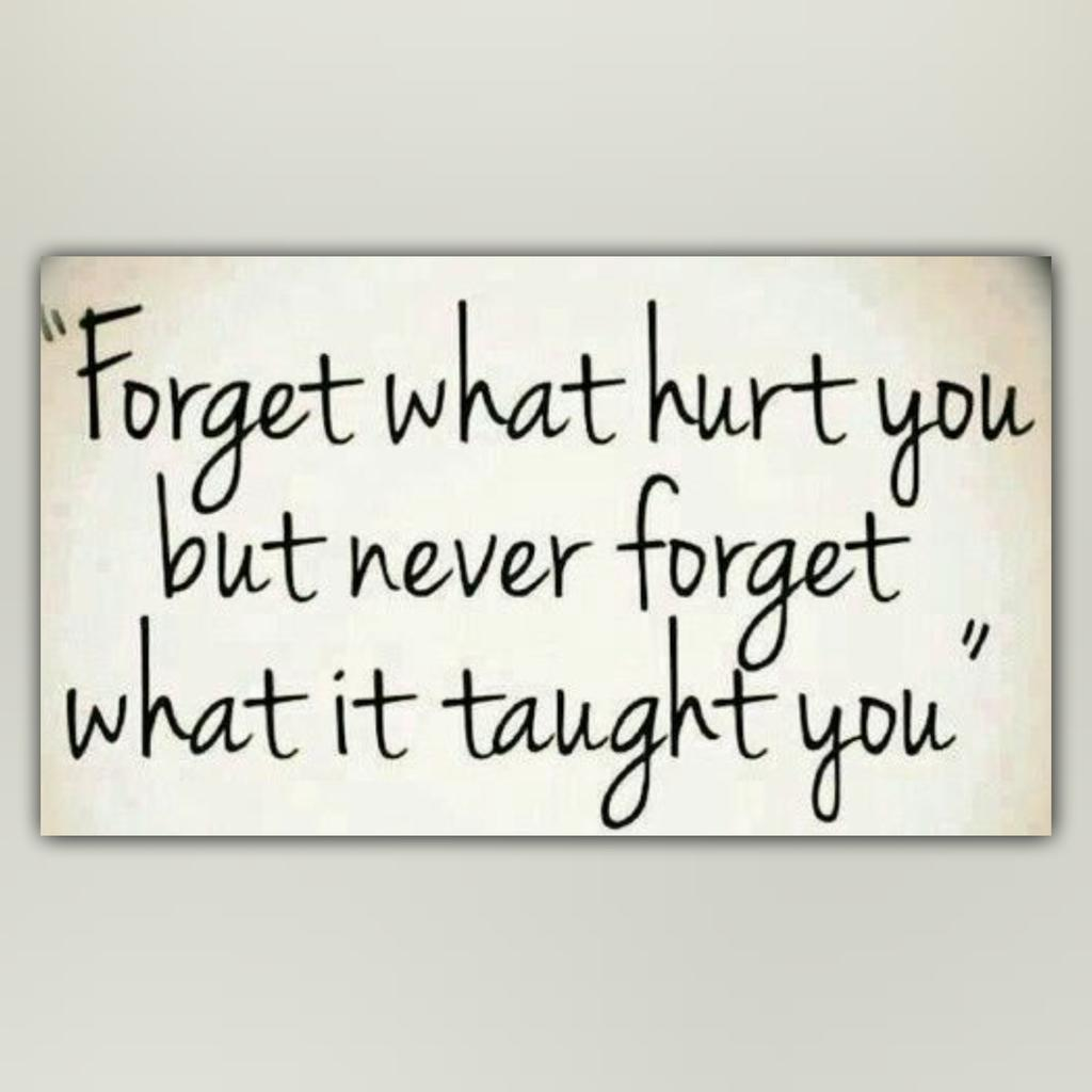 Forget what hurt you... http://t.co/zK7LFbKbBL