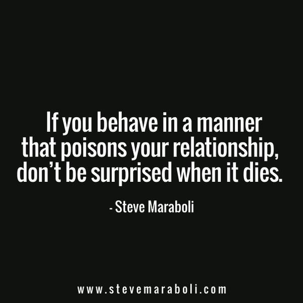 Steve Maraboli On Twitter Behavior Speaks Pay Attention