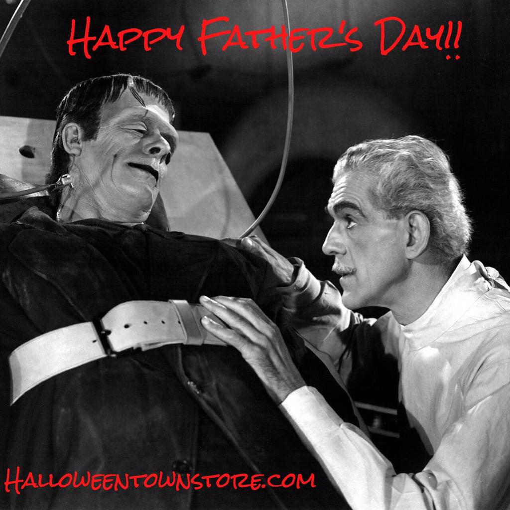 Happy Father's Day everyone!  #halloweentown #halloweentownstore #fathersday #halloween #frankenstein http://t.co/vQg63NBZ32