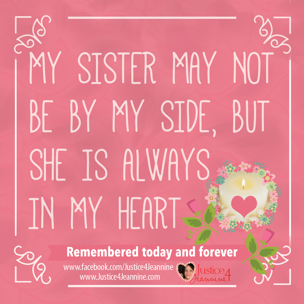 "Gone But Not Forgotten Quotes Endearing Justice4Jeannine On Twitter ""sister Gonebutnotforgotten"
