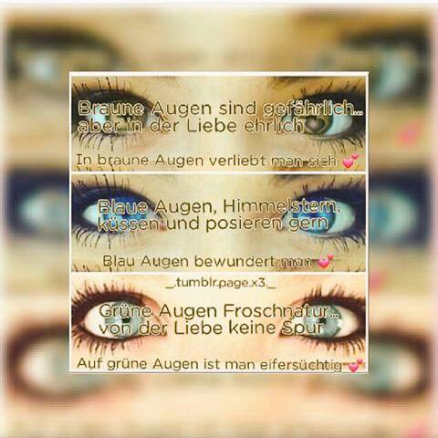 Augen sprüche braune Augen