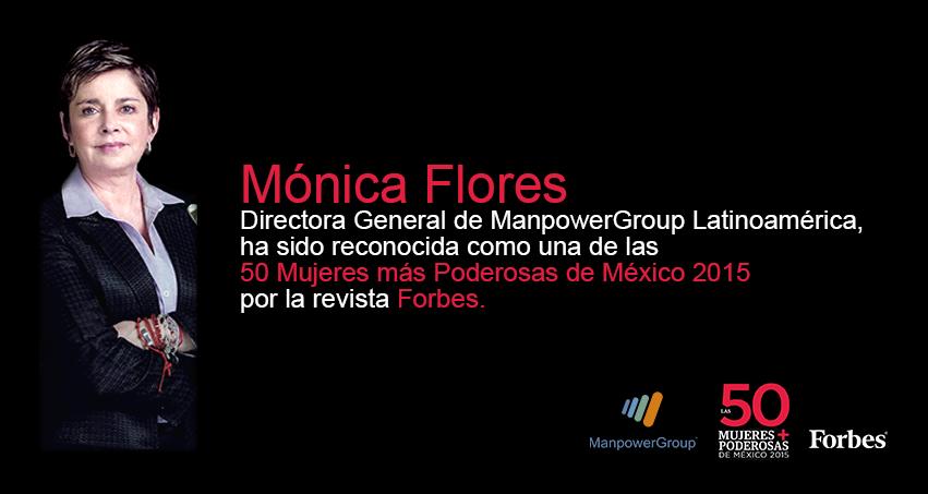 Mónica Flores (@mofloresb) ha sido reconocida por @Forbes_Mexico como una de las 50 #MujeresPoderosas de México 2015. http://t.co/o6EyPG5Rly