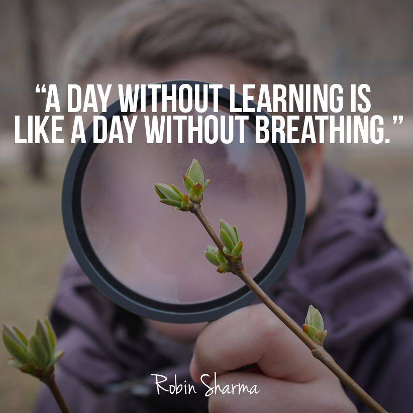Robin Sharma On Twitter A Day Without Learning Is Like A Day