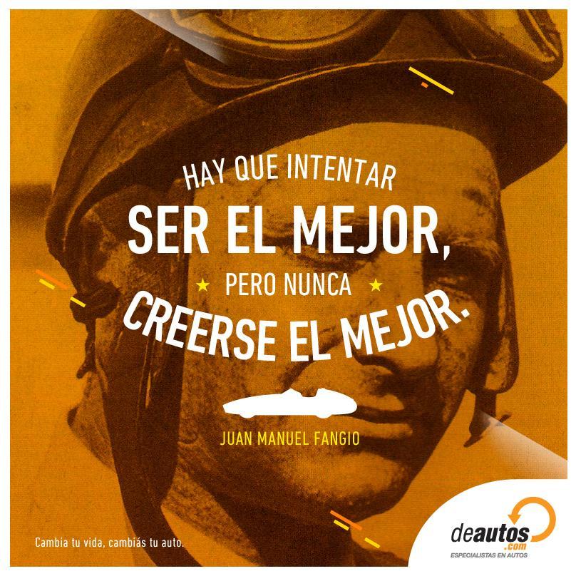 """""""Hay que intentar ser el mejor, pero nunca creerse el mejor"""". Juan Manuel Fangio. Más: http://t.co/fTsb9wMjD5 http://t.co/WpLciBbkxU"""