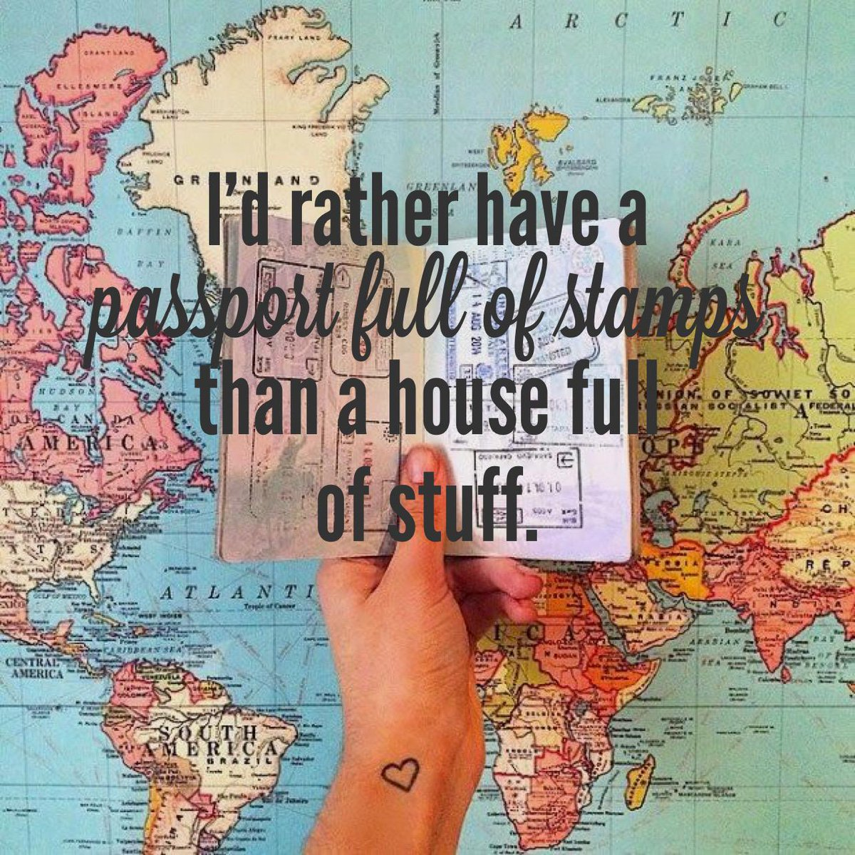 I'd rather have a passport full of stamps than a house full of stuff. Here's why: http://t.co/B5dyLlVeuv #travelquote http://t.co/iLjghBR8vR