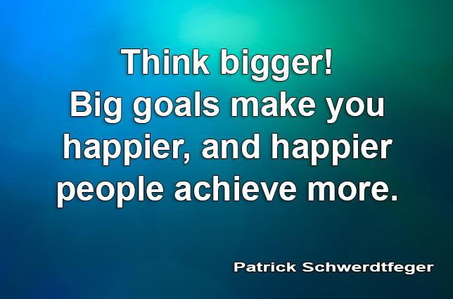 Think bigger! Big goals make you happier, and happier people achieve more. #keynotemastery http://t.co/EFHXSini8L http://t.co/NSW9vXVgc4