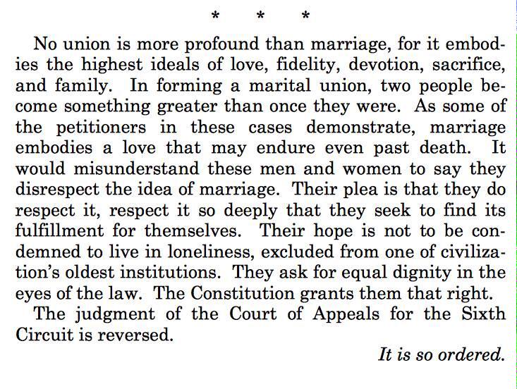 No matter your stance, Justice Kennedy's closing paragraph will likely be in history books for years to come. http://t.co/5apwsoHBpJ