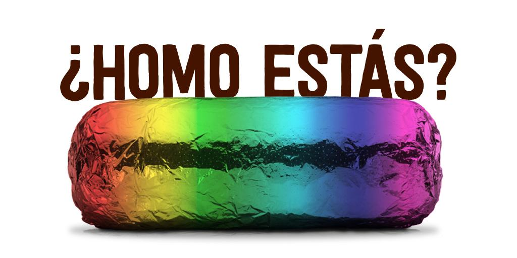 Chipotle ¿Homo estás? to celebrate gay marriage