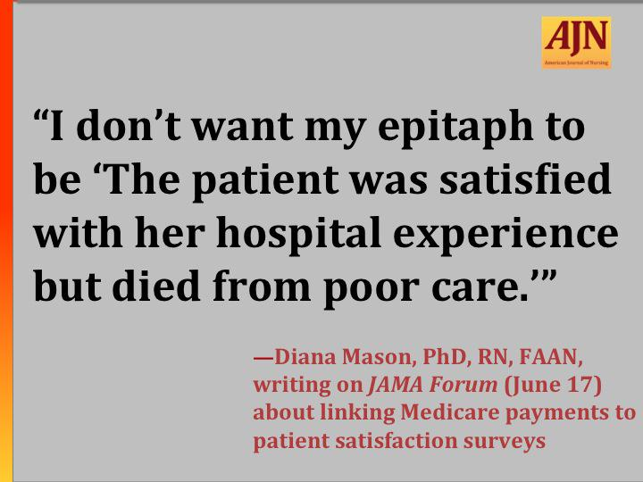 #AJNquoteoftheweek #HCAHPS #patientsatisfaction #nursing Source: http://t.co/hP7JHz2yZc http://t.co/A3zzD1t6oH
