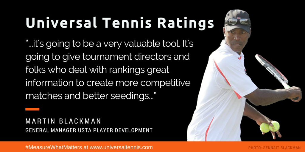 """.@UniversalTennis Ratings """"...it's going to be a very valuable tool"""" — Martin Blackman http://t.co/cJO6ec8rs2 #quote http://t.co/VFgVJohMD1"""